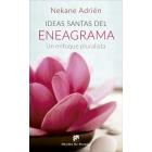 Ideas santas del Eneagrama. Un enfoque pluralista