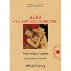 Alba (o El jardí de les delícies)