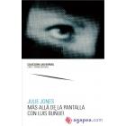 Más allá de la pantalla con Luis Buñuel