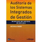 Auditoría de los sistemas integrados de gestión. ISO 9001: 2015, ISO 14001: 2015, ISO 45001: 2018