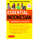 Essential Indonesian Phrasebook and Dictionary: Speak Indonesian with Confidence! (Essential Phrasebook & Disctionary Series)