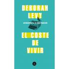 El coste de vivir (Autobiografía en construcción, 2)