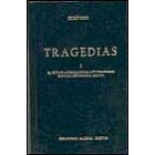 Tragedias, I:  El cíclope/ Alcestis/ Medea/ Los heraclidas/ Hipólito/ Andrómaca/ Hécuba