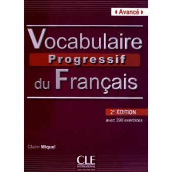 Vocabulaire Progressif Du Francais Avec 390 Exercises