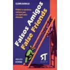 Falsos amigos. False friends. Palabras en apariencia similares pero con significados diferentes. Inglés-español