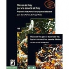 Música de hoy para la escuela de hoy : repertorio instrumental con propuestas didácticas (libro + CD)