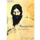 Rasputín. Su verdadera historia
