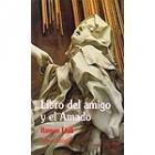 Libro del amigo y el amado (edició bilingue)