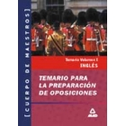 Ingles. Vol. 1. Cuerpo de Maestros.Temario para la preparación de oposiciones (Primaria)