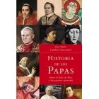 Historia de los papas. Entre el reino de Dios y las pasiones terrenales