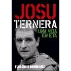 Josu Ternera. Una vida en ETA
