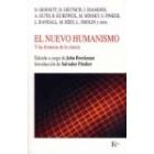 El nuevo humanismo. Y las fronteras de la ciencia