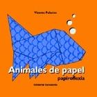 Papiroflexia. Animales de papel