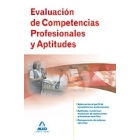 Evaluación de comptenecias profesionales y aptitudes