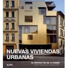 Nuevas viviendas urbanas. 39 proyectos de 13 países