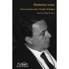 Rumoroso cauce: nuevas lecturas sobre Claudio Rodríguez