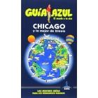 Chicago y lo mejor de Illinois. Guía Azul