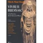 Vivir el budismo, o la práctica de la atención plena