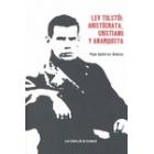 Lev Tolstoi: aristócrata, cristiano y anarquista