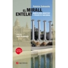 El mirall entelat. Barcelona, identitat i projecte nacional