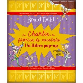 En Charlie i la fàbrica de xocolata (pop up)