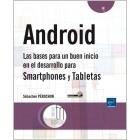 Las bases para un buen inicio en el desarrollo para smartphones y tabletas