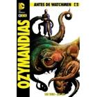 Antes de Watchmen. Ozymandias 6 (de 6)