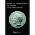 Hubertus Joseph Pilates. The Biography
