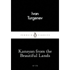 Kasyan From The Beautiful Lands (Little Black Classics #75)