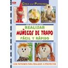 REALIZAR MUÑECOS DE TRAPO FÁCIL Y RÁPIDO (Crea Con Patrones)