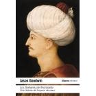 Los Señores del Horizonte. Una historia del Imperio otomano