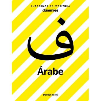 Cuadernos de escritura para Dummies. Árabe