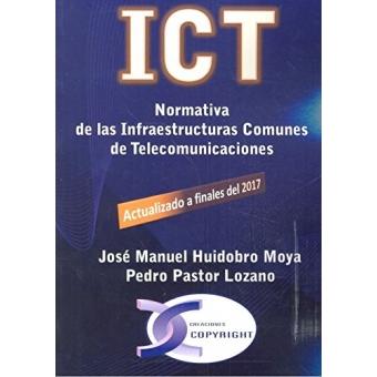 ICT. Normativa de las infraestructuras comunes de telecomunicaciones