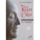 San Juan de la Cruz: la biografía (Nueva edición)
