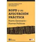 RGPD y su afectación práctica (Reglamento Europeo de Protección de Datos)