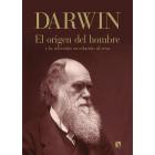 Darwin. El origen del hombre y la selección en relación al sexo
