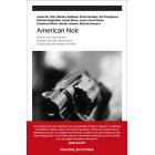American Noir.  Introducción de James Ellroy. Traducción de