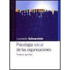 Psicología social de las organizaciones. Nuevos aportes