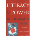 Literacy and power in the ancientworld.