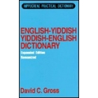 English - Yiddish; Yiddish - English dictionary.