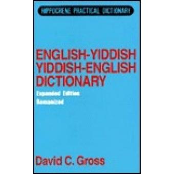 English - Yiddish; Yiddish - English dictionary.