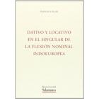 Dativo y locativo en el singular de la flexión nominal indoeuropea