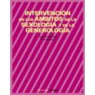 Intervención en los ámbitos de la sexología y de la generología