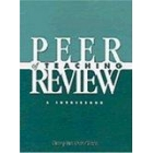 Peer review of teaching. A sourcebook