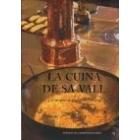 La cuina de Sa Vall. Les receptes d'Apol.lònia Adrover