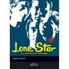 Lone Star. Un conjunto de antología