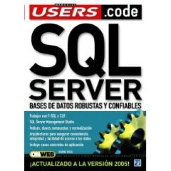 SQL Server.  Bases de datos robustas y confiables