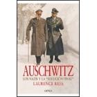 Auschwitz. Los nazis y la