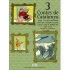3 contes de Catalunya. Jaume I i el moro de Mustafell. Carles III i el botifler Cordons. Gaudí i l'indi de Buffalo Bill.