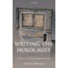 Writing the Holocaust. Identity, Testimony, Representation